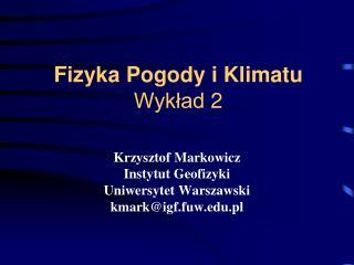 Fizyka Pogody i Klimatu Wykład 2