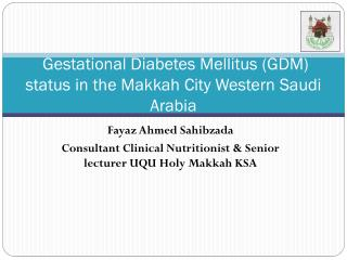 Gestational Diabetes Mellitus (GDM) status in the Makkah City Western Saudi Arabia