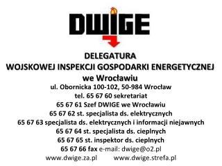 DELEGATURA  WOJSKOWEJ INSPEKCJI GOSPODARKI ENERGETYCZNEJ  we Wrocławiu