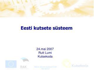 Eesti kutsete s�steem