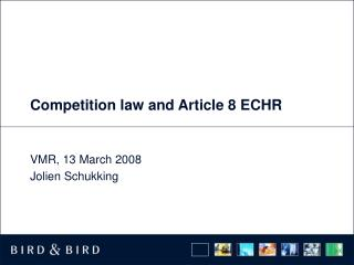 Competition law and Article 8 ECHR
