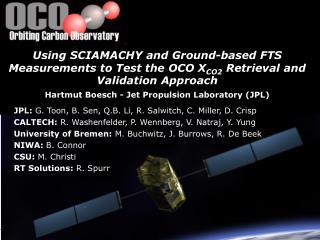 JPL:  G. Toon, B. Sen, Q.B. Li, R. Salwitch, C. Miller, D. Crisp