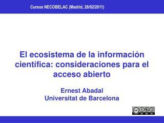 El ecosistema de la información científica: consideraciones para el acceso abierto