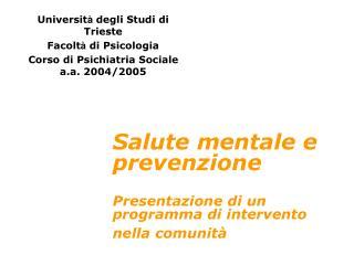 Salute mentale e prevenzione Presentazione di un programma di intervento nella comunità