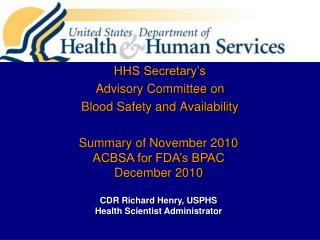 HHS Secretary's  Advisory Committee on  Blood Safety and Availability