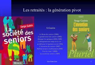 Les retraités : la génération pivot