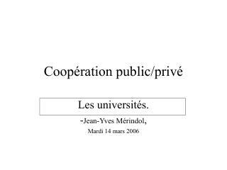 Coopération public/privé