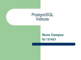 PostgreSQL Índices
