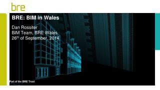 BRE: BIM in Wales