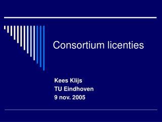Consortium licenties