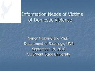 Information Needs of Victims  of Domestic Violence