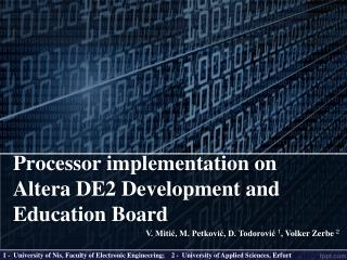 Processor implementation on Altera DE2 Development and Education Board