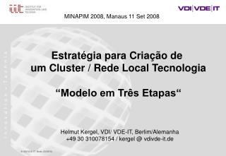 """Estratégia para Criação de  um Cluster / Rede Local  Tecnologia """"Modelo em Três Etapas"""""""