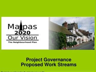 Project Governance Proposed Work Streams