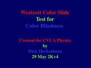 Westcott Color Slide