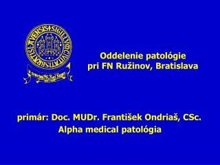 Oddelenie patológie  pri FN Ružinov, Bratislava