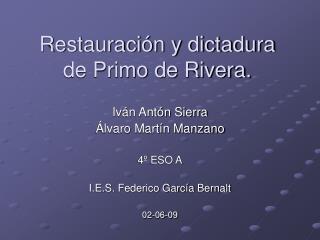 Restauración y dictadura de Primo de Rivera.