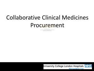 Collaborative Clinical Medicines Procurement