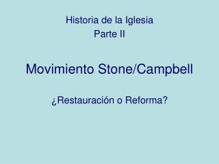 Movimiento Stone/Campbell