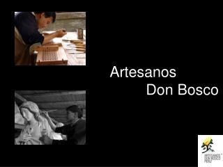 Artesanos  Don Bosco