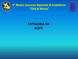 CATEGORIA D4 BUSTI