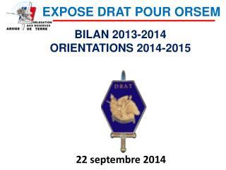 BILAN 2013-2014 ORIENTATIONS 2014-2015