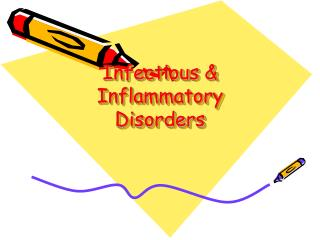Infectious & Inflammatory Disorders