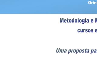 Universidade Estadual de Goiás Unidade Universitária de Ciências Exatas e Tecnológicas