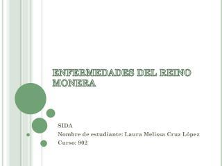 ENFERMEDADES DEL REINO MONERA