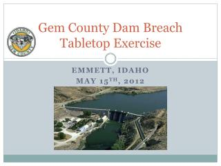 Gem County Dam Breach Tabletop Exercise