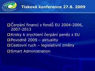 Tisková konference 27.8. 2009