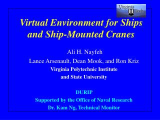 Virtual Environment for Ships and Ship-Mounted Cranes