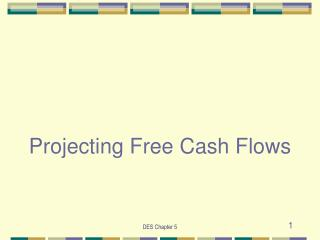 Projecting Free Cash Flows