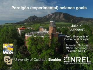 Perdigão  (experimental) science goals