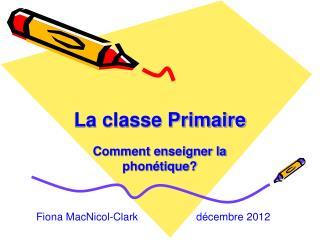 La classe Primaire