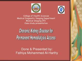 Done & Presented by: Fathiya Mohammed Al-Harthy
