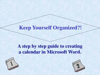 A step by step guide to creating a calendar in Microsoft Word.