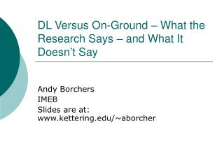 DL Versus On-Ground – What the Research Says – and What It Doesn't Say