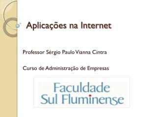 Aplicações na Internet