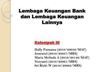 Lembaga Keuangan  Bank dan Lembaga Keuangan Lainnya