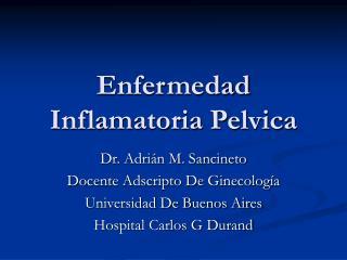 Enfermedad Inflamatoria Pelvica