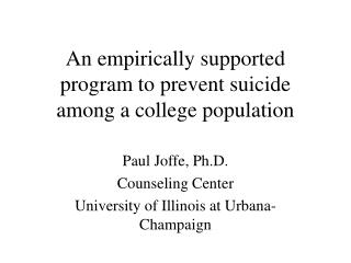 An empirically supported program to prevent suicide among a college population