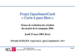 Projet OpenSmartCard « Carte à puce libre »