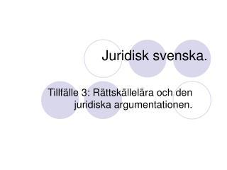 Juridisk svenska.