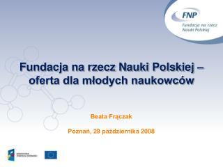 Fundacja na rzecz Nauki Polskiej – oferta dla młodych naukowców