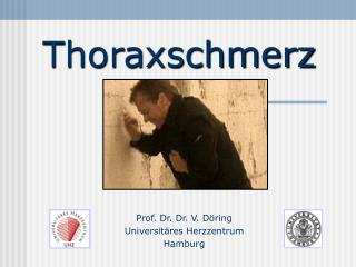 Thoraxschmerz
