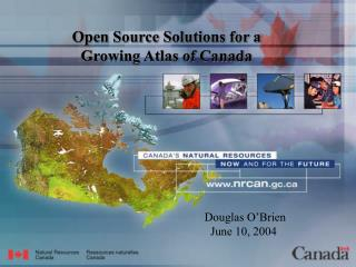 Open Source Solutions for a  Growing Atlas of Canada