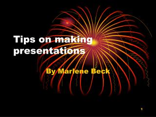 Tips on making presentations