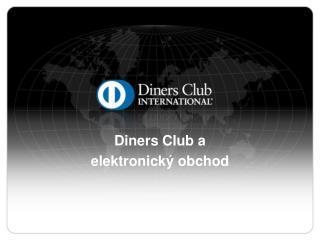 Diners Club a e lektronický obchod