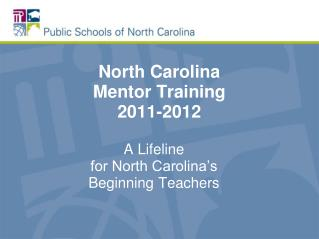 North Carolina  Mentor Training  2011-2012